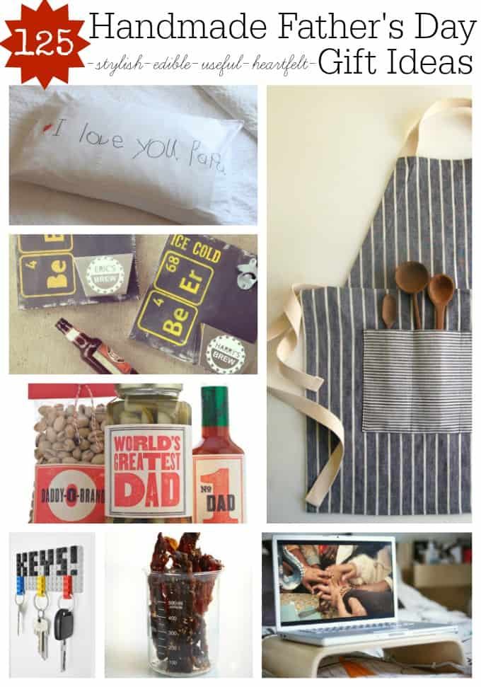 125 Handmade Father's Day Gift Ideas Every Dad Would Love