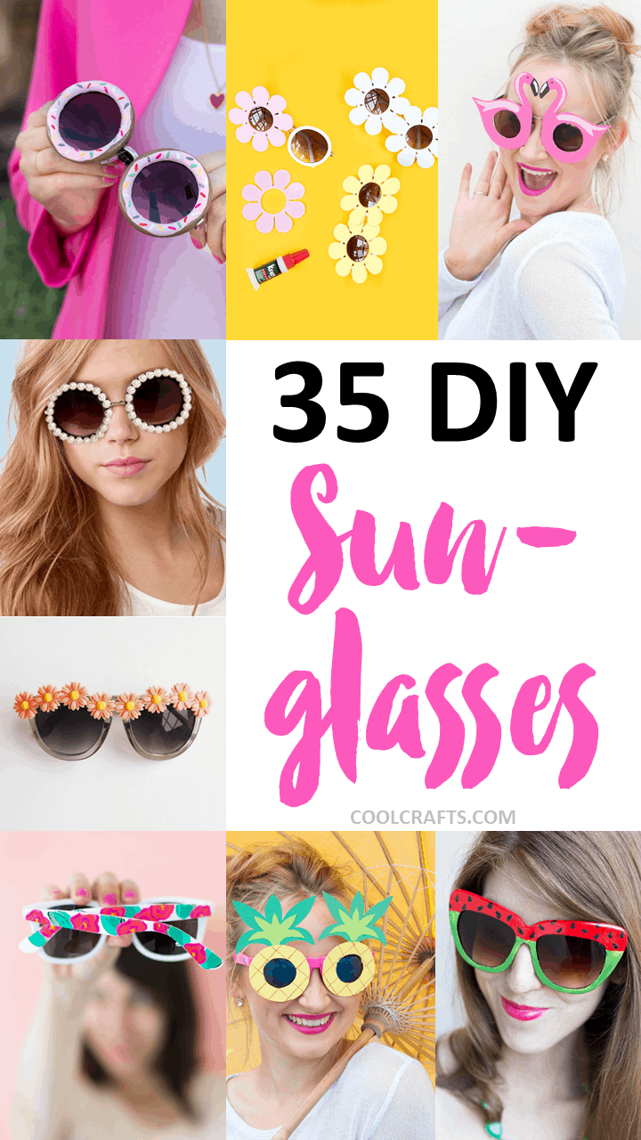 35 diy sunglasses you'll actually want to rock this summer • cool