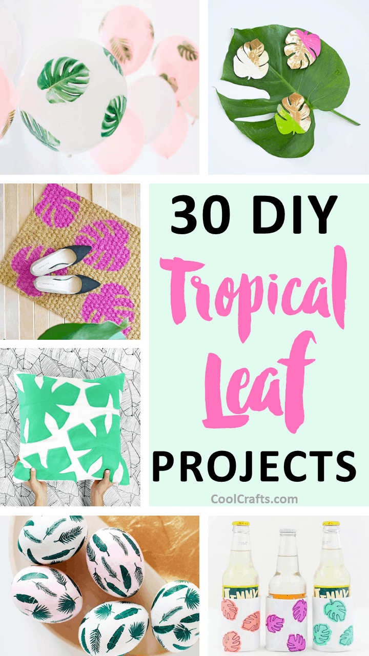 30 DIY Tropical Leaf Projects - We compiled an eye-catching list of leaf craft ideas for you try. | Coolcrafts.com