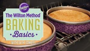 wilton method - baking basics