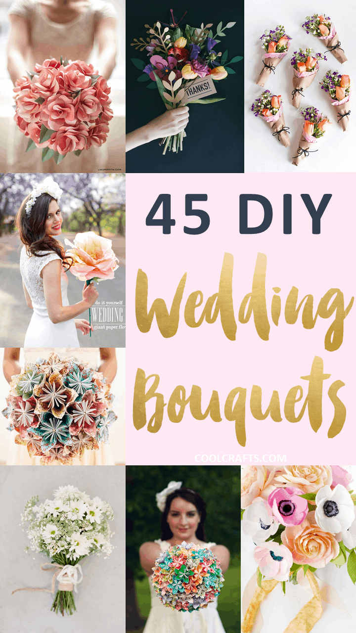 45 Stunning Wedding Bouquets You Can Craft Yourself Cool Crafts