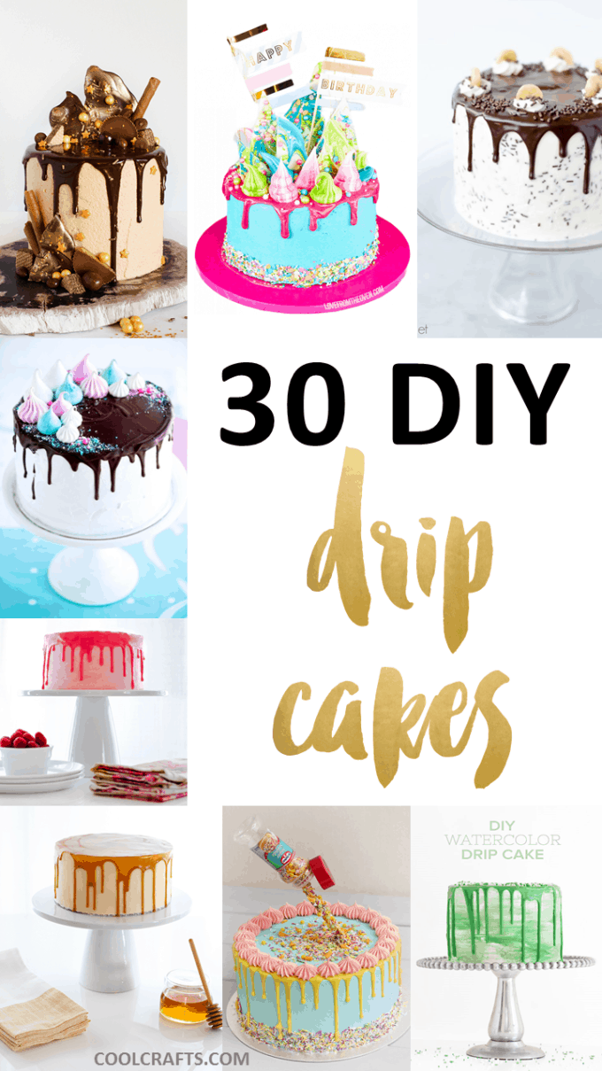 30 Delicious Dripping Cake Ideas Oozing With Icing