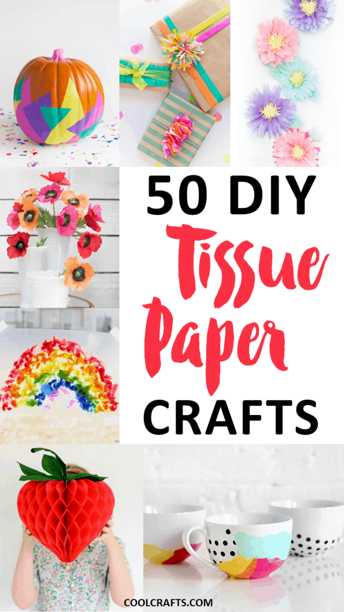 tissue paper crafts: 50 diy ideas you can make with the kids • page