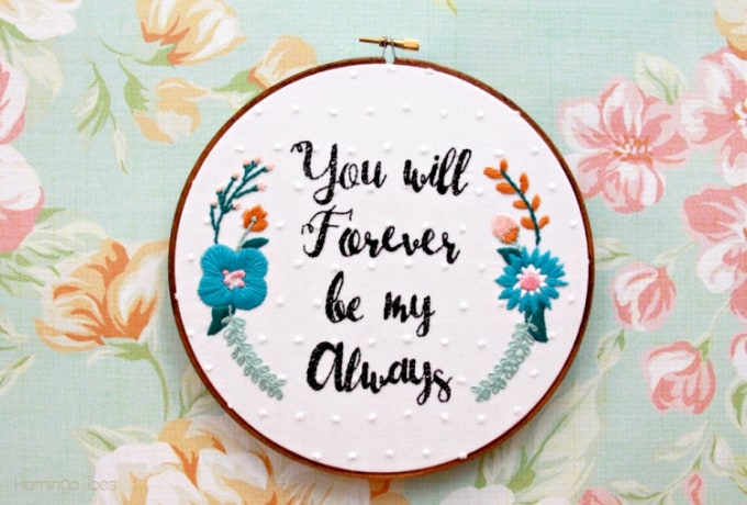 will forever always floral embroidery hoop art