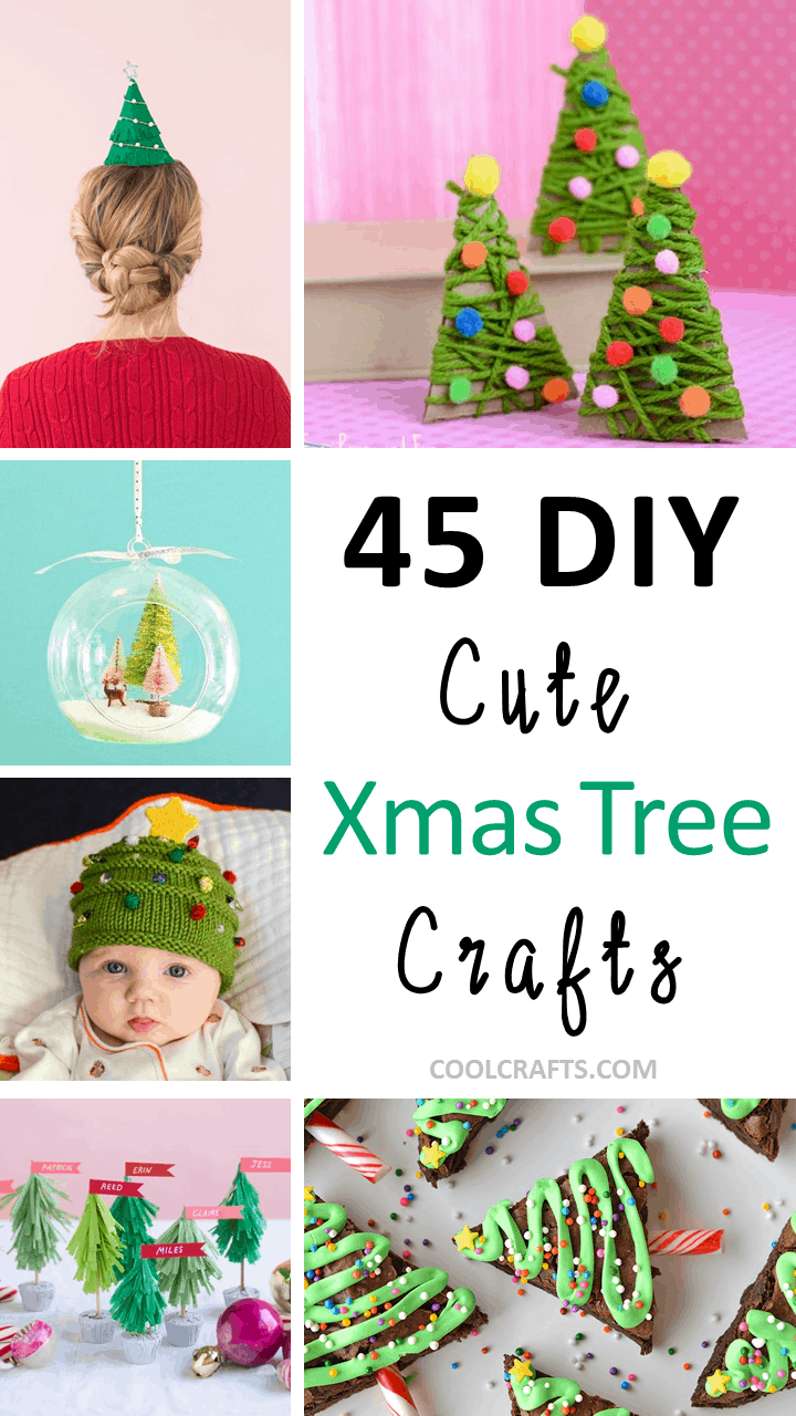 45 DIY Cute Christmas Tree Craft Ideas You Can Try With Your Kids. | Coolcrafts.com