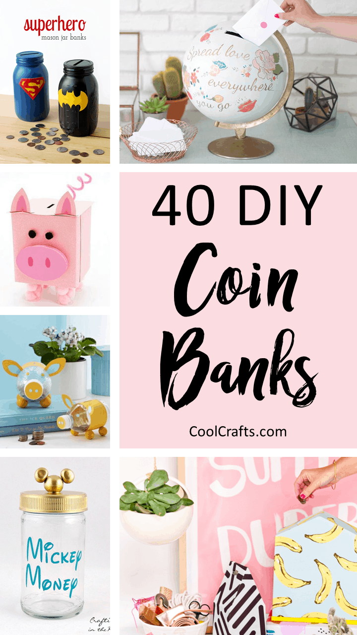 40 Cool DIY Piggy Banks For Kids & Adults. | Coolcrafts.com